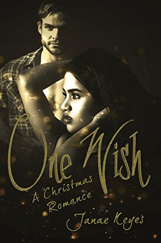 One Wish: A Christmas Romance by [Keyes, Janae]