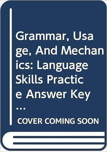 Grammar Usage And Mechanics Language Skills Practice