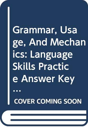 Grammar, Usage, And Mechanics: Language Skills Practice Answer Key