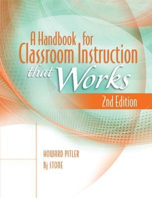 [(A Handbook for Classroom Instruction That Works)] [Author: Howard Pitler] published on (October, 2012)