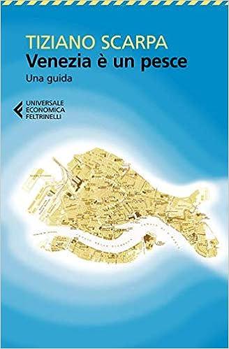 Un Amazon Pesce itVenezia È Libri Tiziano Scarpa xWQdCBore