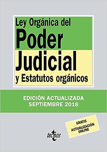 Ley Orgánica Del Poder Judicial: Y Estatutos Orgánicos por Editorial Tecnos epub