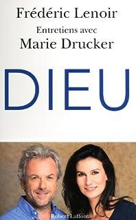 Dieu : entretiens avec Marie Drucker, Lenoir, Frédéric
