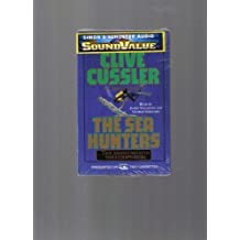 Sea Hunters : True Adventures with Famous Shipwrecks by Clive Cussler (1999-05-01)