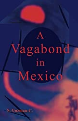 A Vagabond in Mexico