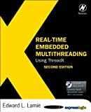 img - for Real-Time Embedded Multithreading Using ThreadX by Edward L. Lamie (2009-02-06) book / textbook / text book