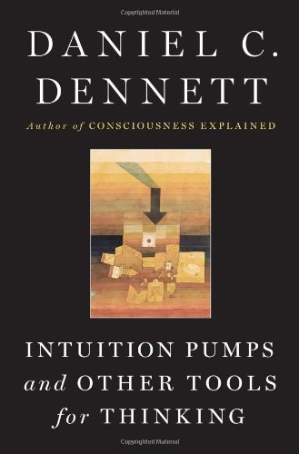 """""""Intuition Pumps And Other Tools for Thinking"""" av Daniel C. Dennett"""