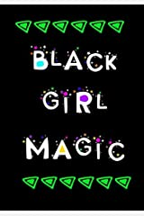 "Black Girl Magic: Notebook Journal Lined, 120 pages 7""x10"" Paperback"
