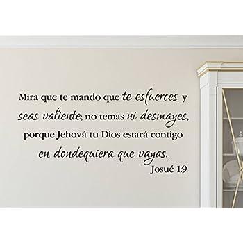 Josué 1:9 Mira Que Te Mando, Joshua Be Strong and Courageous, Spanish, Church, Bible Verse, Living Room, Wall Decal, Vinyl Decal 12