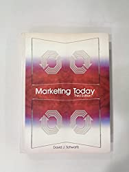 Marketing Today: A Basic Approach