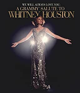We Will Always Love You: A Grammy® Salute To Whitney Houston