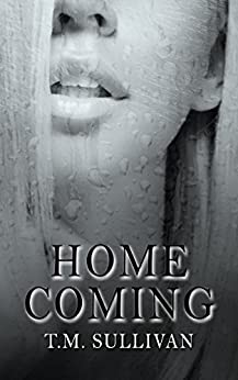 Homecoming by [Sullivan, T. M.]