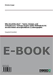Who should be shot? - Saints, Scholars, and Schizophrenics  (Scheper-Hughes 1979) - Methodenkritik an einer bisher unvergleichbaren (?) Monographie
