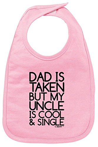 Aunt and Uncle Baby Clothes Dad is Taken My Uncle is Cool and Single Baby Bib Pink