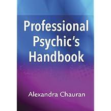 Professional Psychic's Handbook
