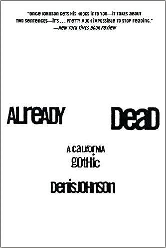 Already Dead: A California Gothic, Johnson, Denis