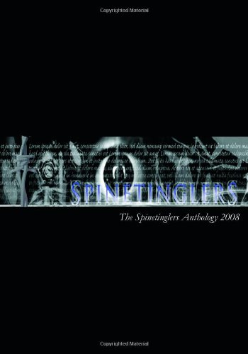 The Spinetinglers Anthology 2008 (Spinetinglers Anthology (Cloth)) Nolene Patricia Dougan