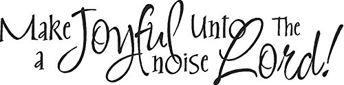 Make a Joyful Noise Unto the Lord Wall Vinyl Decal Words Lettering Quote Sticker