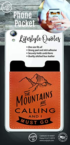 Enjoy It Mountains are Calling Phone Pocket - Peel and Stick Phone Wallet Credit Card Holder for Smartphones