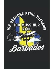 Ich Brauche Keine Therapie Ich Muss Nur Nach Barbados: Barbados Notizbuch | Barbados Tagebuch | 110 Weiße Linierte Seiten - ca. A 5