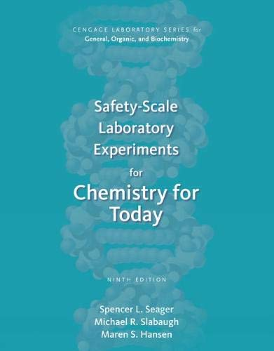 Safety-Scale Laboratory Experiments for Chemistry for Today (Cengage Laboratory Series for General, Organic, and Biochemistry)