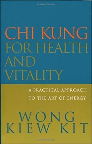 Book Chi Kung For Health And Vitality: A practical approach to the art of energy by Wong Kiew Kit (2001-08-02)