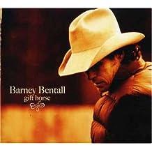 BENTALL, BARNEY - GIFT HORSE