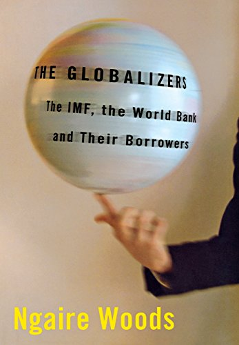 the-globalizers-the-imf-the-world-bank-and-their-borrowers-cornell-studies-in-money