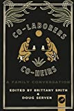 img - for Co-Laborers, Co-Heirs: A Family Conversation book / textbook / text book