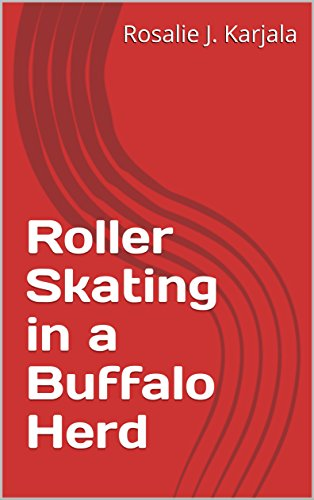 Roller Skating in a Buffalo Herd
