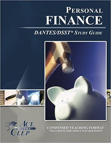 DSST Personal Finance DANTES Study Guide: Ace The CLEP