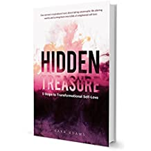 Hidden Treasure 5 Steps to Transformational Self Love