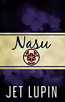 Nasu by [Lupin, Jet]