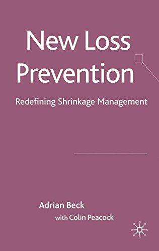 New Loss Prevention: Redefining Shrinkage Management