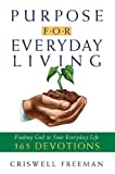 img - for Purpose for Everyday Living: Finding God in Everyday Life book / textbook / text book