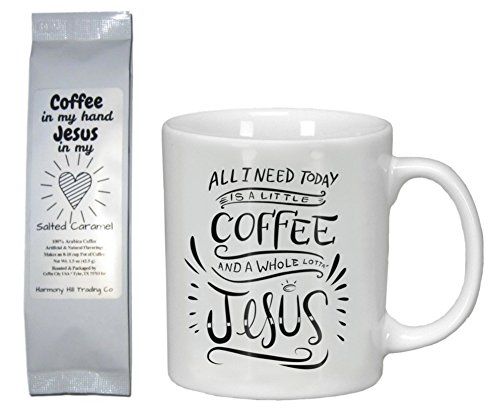 Religious Gift Baskets - Jesus and Coffee Gift Set - All I Need Today is a Little Coffee and a Whole Lotta Jesus Mug with Coffee in My Hand Jesus in My Heart Salted Caramel Coffee 2 Item Bundle