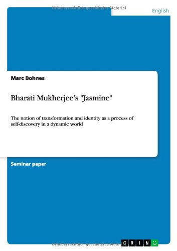 an analysis of the novel jasmine by bharti mukherjee Bharati mukherjee deals with the themes related to indianwomen particularly the problem of cross-cultural crisis and ultimate search for identity she also depicts the cultural clash between the east and west in the novel jasmine, bharati mukherjee takes up the theme of search for identity she writes how the female.