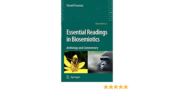 Essential Readings in Biosemiotics: Anthology and Commentary