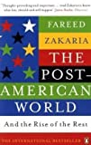 img - for Post-American World and the Rise of the Rest book / textbook / text book