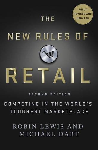 The New Rules of Retail: Competing in the World's Toughest Marketplace [Robin Lewis - Michael Dart] (Tapa Dura)