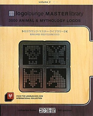 ロゴラウンジ・マスター・ライブラリー〈2〉動物&神話・架空の生き物3000