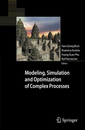 Modeling, Simulation and Optimization of Complex Processes: Proceedings of the Third International Conference on High Performance Scientific Computing, March 6-10, 2006, Hanoi, Vietnam by Brand: Springer
