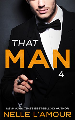 (THAT MAN 4 (The Wedding Story-Part 1))