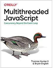 Multithreaded JavaScript: Concurrency Beyond the Event Loop