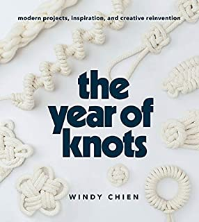 Book Cover: The Year of Knots: Modern Projects, Inspiration, and Creative Reinvention