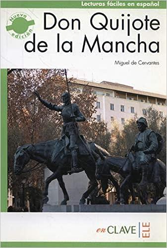 Don Quijote de la Mancha C1 Lecturas fáciles en español para adultos - nueva edición: Amazon.es: Miguel de Cervantes: Libros