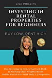 Investing in Rental Properties for Beginners: Buy