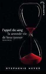Saga Twilight - L'appel du sang : La seconde vie de Bree Tanner