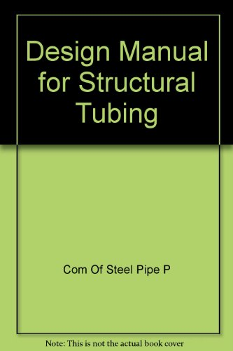 Design Manual For Structural Tubing