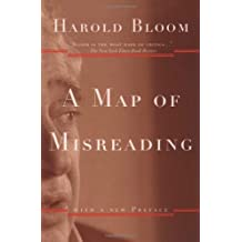 By Harold Bloom A Map of Misreading (2nd Second Edition) [Paperback]